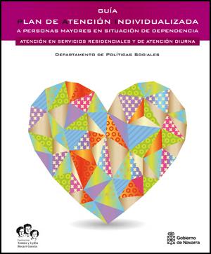 geriatricarea Guía para promover la atención individualizada en centros de mayores dependientes