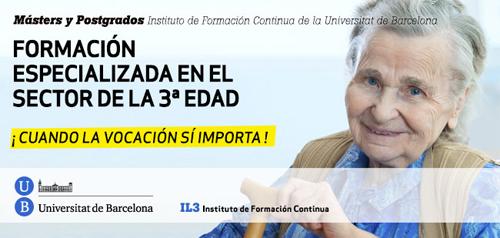 geriatricarea IL3-UB Masters Postgrados personas mayores