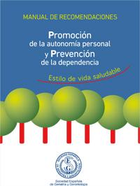 geriatricarea Manual Recomendaciones Promocion autonomia personal Prevencion dependencia