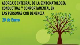 Abordaje integral de la sintomatología conductual y comportamental en las personas con demencia