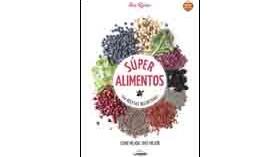 Un libro para conocer mejor los súper alimentos