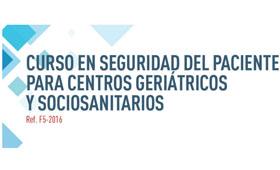 geriatricarea I Curso en Seguridad del Paciente para centros geriátricos y sociosanitarios