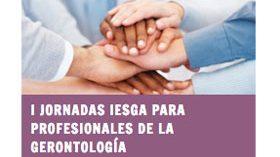 I Jornadas IESGA para Profesionales de la Gerontología