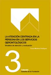 geriatricarea atención centrada en la persona en los servicios gerontológicos