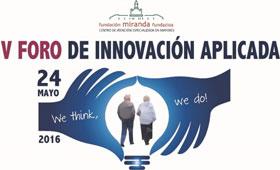 geriatricarea Fundación Miranda Foro de Innovación Aplicada