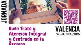 Valencia acoge una Jornada sobre Buen Trato y Atención Integral Centrada en la Persona