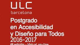 En marcha la sexta edición del Postgrado en Accesibilidad y Diseño para Todos