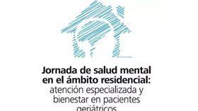 Sanyres organiza una Jornada sobre Salud Mental en el Ámbito Residencial
