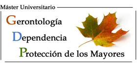 Geriatricarea Master en Gerontología, Dependecia y Protección de los Mayores