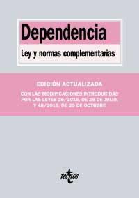 Geriatricarea Dependencia Ley y normas complementarias