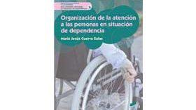 Libro: Organización de la atención a las personas en situación de dependencia