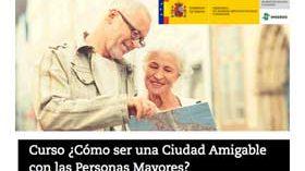 Última edición este año del curso online Cómo ser una ciudad amigable con las personas mayores