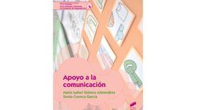Apoyo a la comunicación: un práctico manual para cuidadores de personas en situación de dependencia