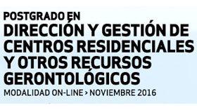 Nueva edición del Postgrado en Dirección y Gestión de Centros Residenciales de IL3