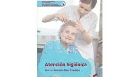 Atención higiénica, un libro de gran utilidad para el cuidador de personas en situación de dependencia
