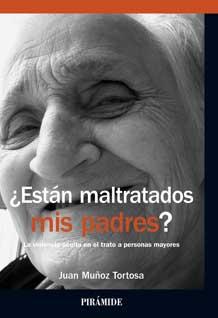 geriatricarea violencia oculta en el trato a personas mayores