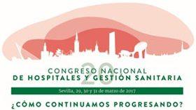 Sevilla sede del XX Congreso Nacional de Hospitales y Gestión Sanitaria