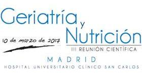 III Reunión Científica Geriatría y Nutrición del Hospital Universitario Clínico San Carlos