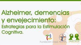 La UNED imparte un curso online sobre Alzheimer, demencias y envejecimiento