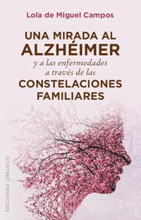 geriatricarea Una mirada al Alzheimer a traves de las constelaciones familiares