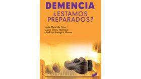 Demencia: ¿estamos preparados?