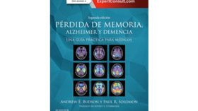 """Edición actualizada de la guía práctica """"Pérdida de memoria, Alzheimer y demencia"""""""