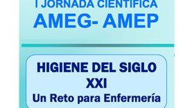 I Jornada Científica AMEG-AMEP – Higiene del siglo XXI: Un reto para la Enfermería