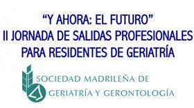 II Jornada de Salidas Profesionales para Residentes de Geriatría