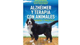 Alzheimer y terapia con animales. Teoría y práctica