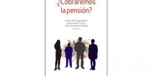 """Un libro que aborda el """"incierto"""" futuro de las pensiones públicas"""