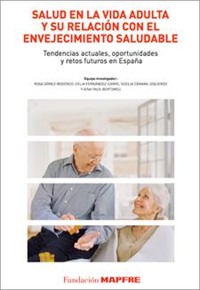 geriatricarea Fundación Mapfre vida adulta envejecimiento saludable