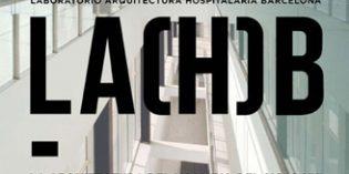 El LA(H)B imparte un posgrado intensivo sobre innovación en Arquitectura Hospitalaria