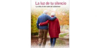 """""""La Luz de tu Silencio"""" aboga por una relación creativa con el enfermo de Alzheimer"""