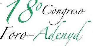 La nutrición en el ámbito sociosanitario protagonista en el XVIII Congreso Nacional Foro-ADENYD