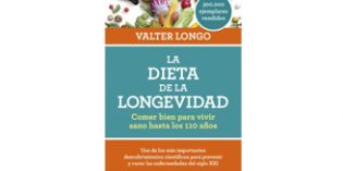 La Dieta de la Longevidad. Comer bien para vivir hasta los 110 años