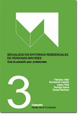 geriatricarea sexualidad en entornos residenciales Fundación Pilares
