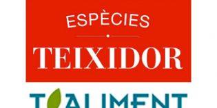 Espècies Teixidor,matriz de T.Aliment, celebra su 90 aniversario en pleno proceso de expansión