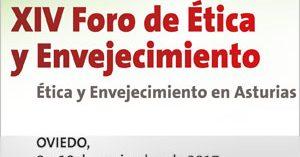 XIV Foro de Ética y Envejecimiento de la Sociedad Asturiana de Geriatría