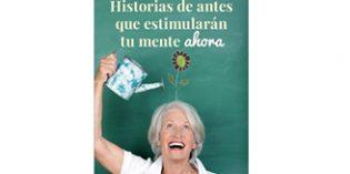 Un libro que recopila historias para trabajar las capacidades cognitivas de los mayores