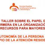 Un taller de la SEEGG aborda la autonomía de la persona como principio de la atención residencial