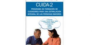 CUIDA-2, estrategias sencillas y prácticas para la estimulación integral de las personas mayores