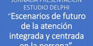Presentación del Estudio Delphi sobre atención integrada y centrada en la persona