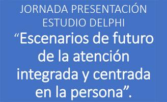 geriatricarea Estudio Delphi atención integrada y centrada en la persona