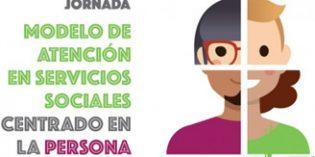 Jornada Modelo de Atención en Servicios Sociales Centrado en la Persona