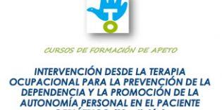 CursoIntervención desde la Terapia Ocupacional para la Prevención de la Dependencia y la Promoción de la Autonomía Personal en el Paciente Geriátrico