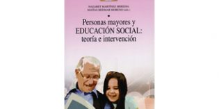 Un libro que aborda la educación social con personas mayores para mejorar su bienestar y participación