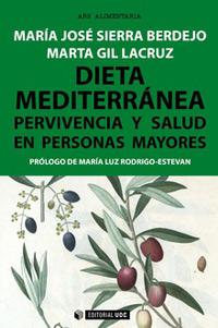 geriatricarea Dieta mediterránea Pervivencia y salud en personas mayores