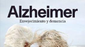 Un libro que ofrece un enfoque integral, sincero y práctico sobre el Alzheimer