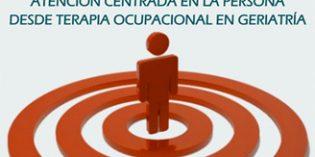 Curso Atención Centrada en la Persona desde Terapia Ocupacional en Geriatría