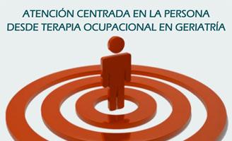 geriatricarea Curso Atención Centrada en la Persona desde Terapia Ocupacional en Geriatría